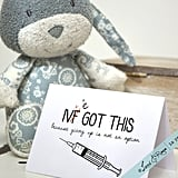 IVF I've Got This Infertility Encouragement and Support Card