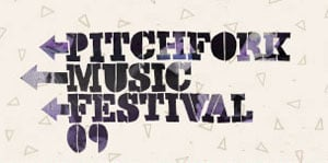 Listen Up: Best of Pitchfork Music Festival '09