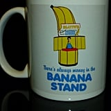Banana Stand Coffee Mug ($16)
