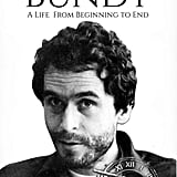 Ted Bundy: A Life From Beginning to End by Hourly History