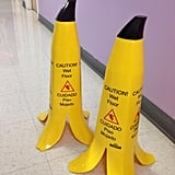 """Banana peel wet floor signs."" Source: Reddit user ShutUpLori via Imgur"