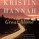 Pisces — The Great Alone by Kristin Hannah
