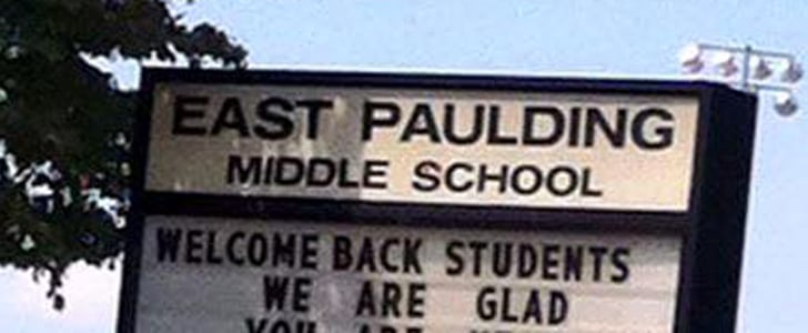 Please Tell Us You Can Spot the Spelling Mistake in This School's Sign