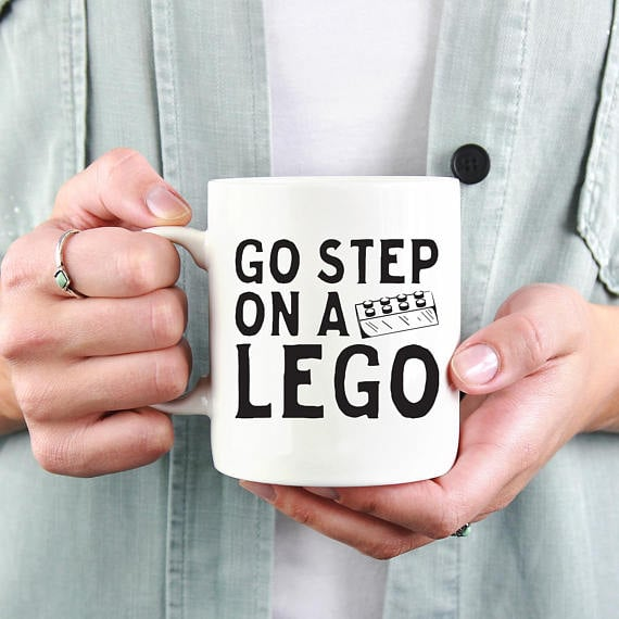 """Go Step on a Lego"" Mug"