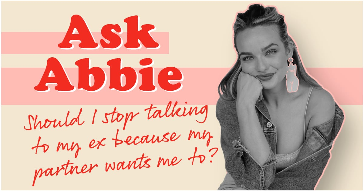 Abbie Chatfield Answers the Age-Old Question: Should You Be Friends With an Ex?