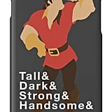 Gaston Phone Case ($25)