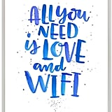 Love and Wifi Wall Art