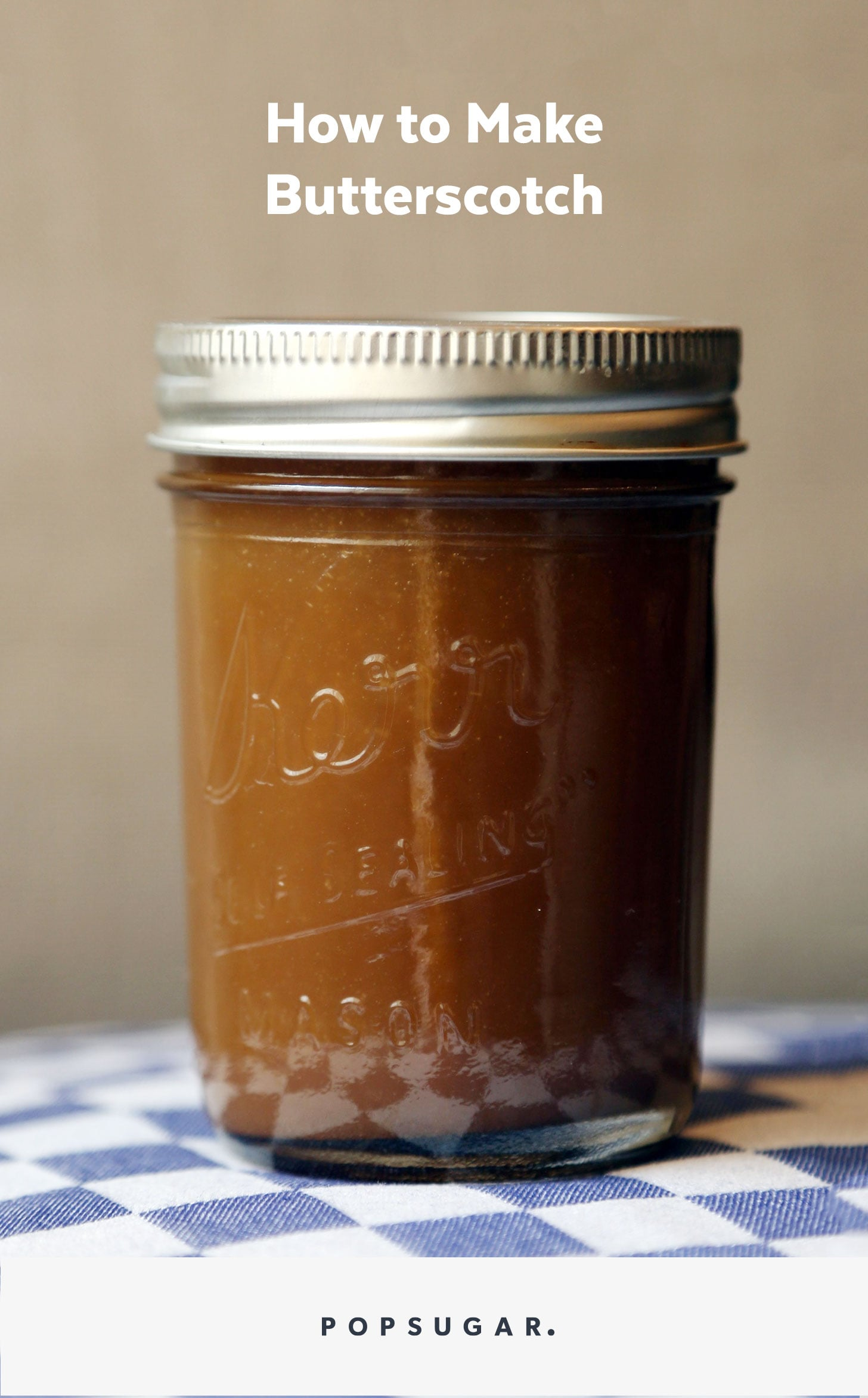 How to Make Butterscotch (aka a Lazy Cook's Caramel Sauce)