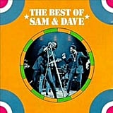 """Hold On, I'm Comin'"" by Sam & Dave"