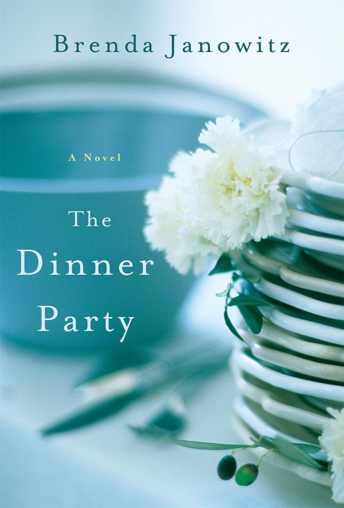 The Dinner Party by Brenda Janowitz, April 12