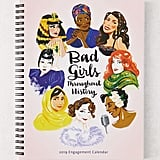 2019 Bad Girls Throughout History Weekly Planner