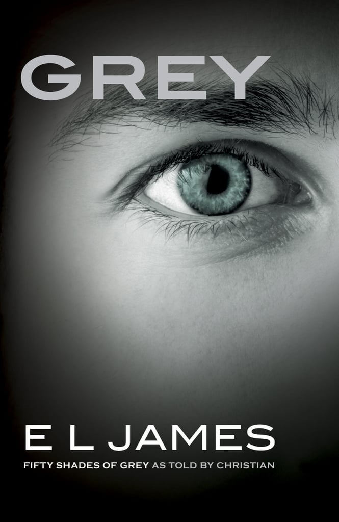 Grey: Fifty Shades of Grey as Told by Christian ($12)